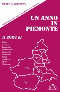 Un anno in Piemonte nel 2002