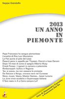 Un anno in Piemonte nel 2013
