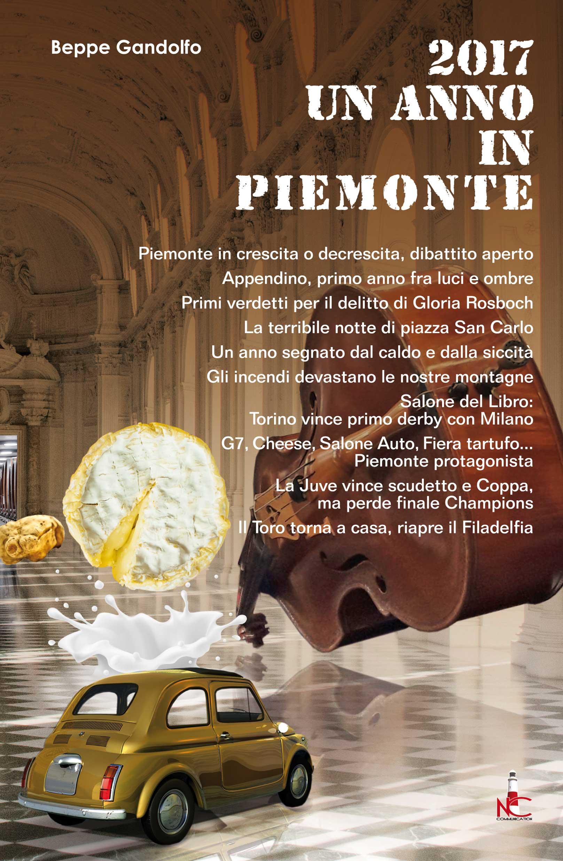 Un anno in Piemonte nel 2017
